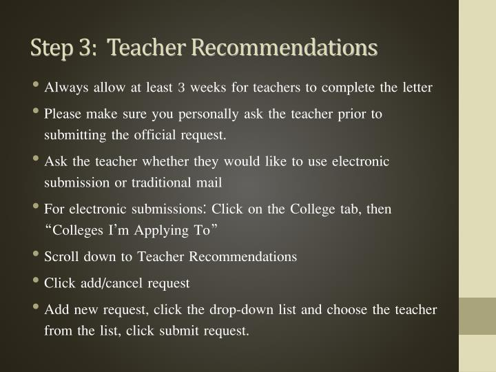 Step 3:  Teacher Recommendations