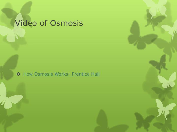 Video of Osmosis