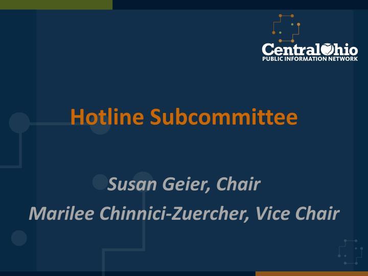 Hotline Subcommittee