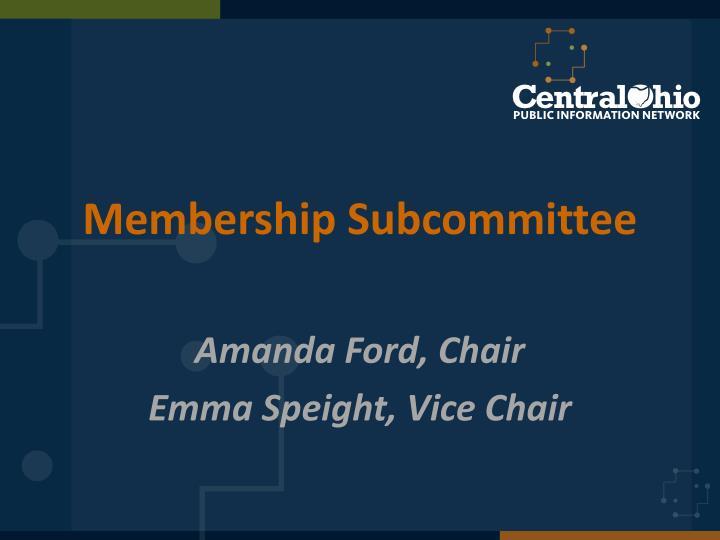 Membership Subcommittee
