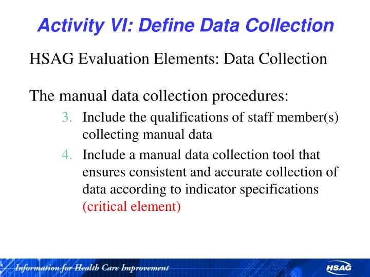 Activity VI: Define Data Collection