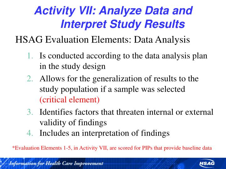 Activity VII: Analyze Data and                        Interpret Study Results