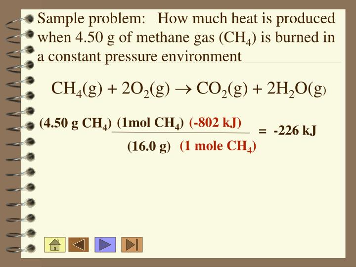 Sample problem:   How much heat is produced