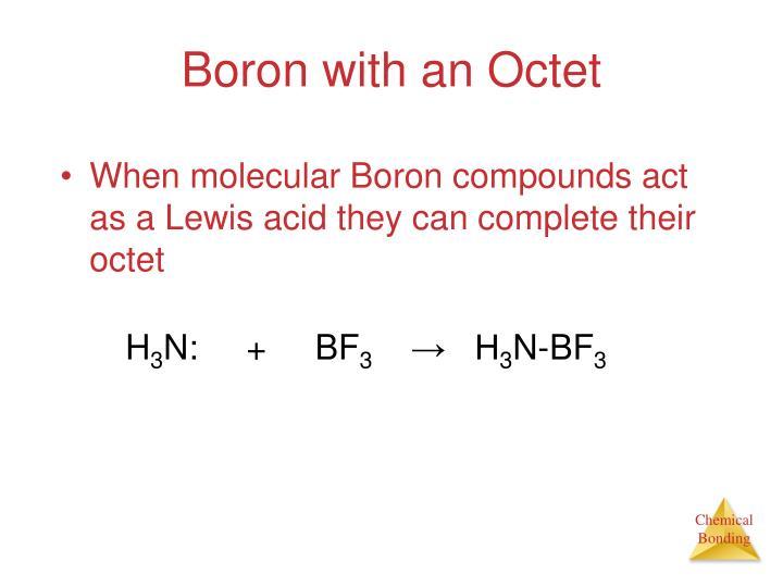Boron with an Octet