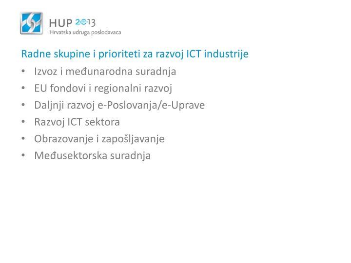 Radne skupine i prioriteti za razvoj ICT industrije