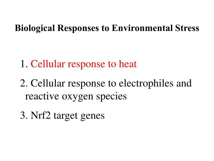 Biological Responses to Environmental Stress