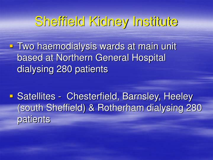 Sheffield kidney institute1