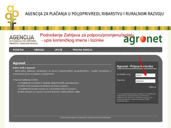 Podnošenje Zahtjeva za potporu/promjenu/isplatu