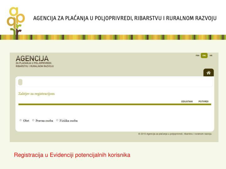 Registracija u Evidenciji potencijalnih korisnika