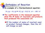 enthalpies of reaction4