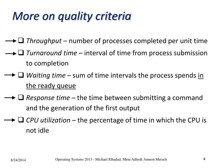 More on quality criteria