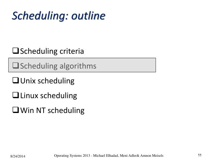 Scheduling: outline