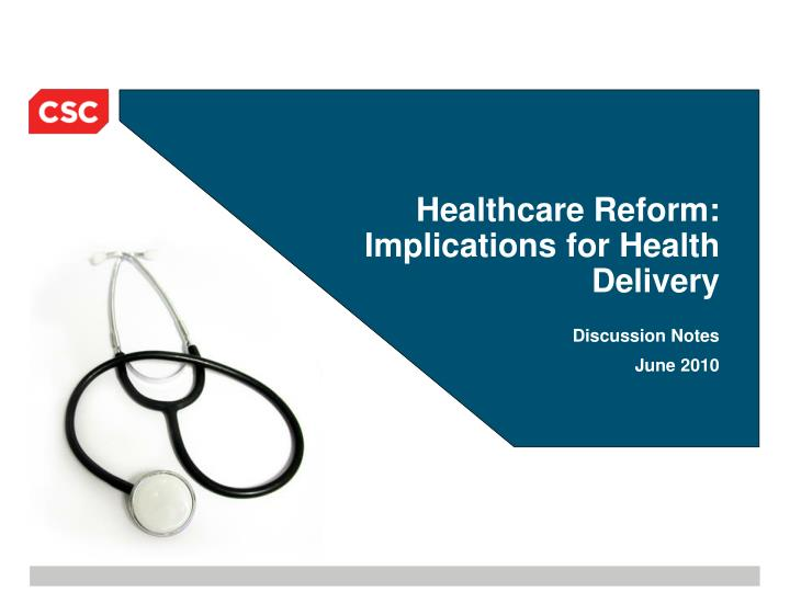 Healthcare reform implications for health delivery