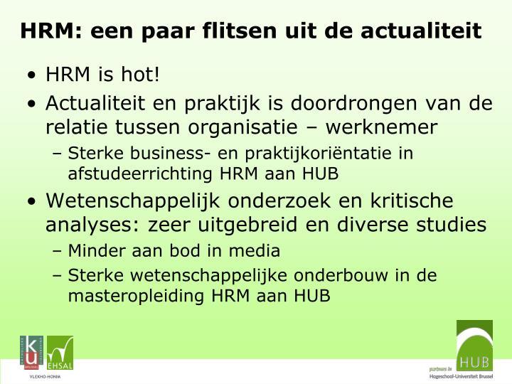 HRM: een paar flitsen uit de actualiteit