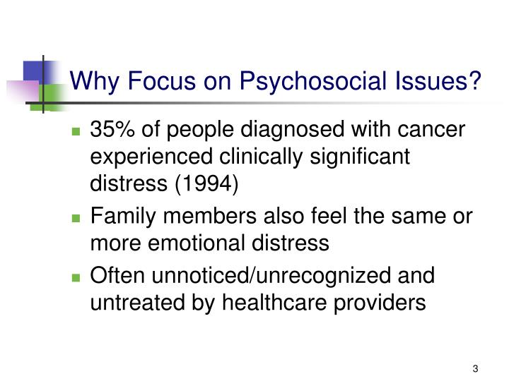 Why focus on psychosocial issues