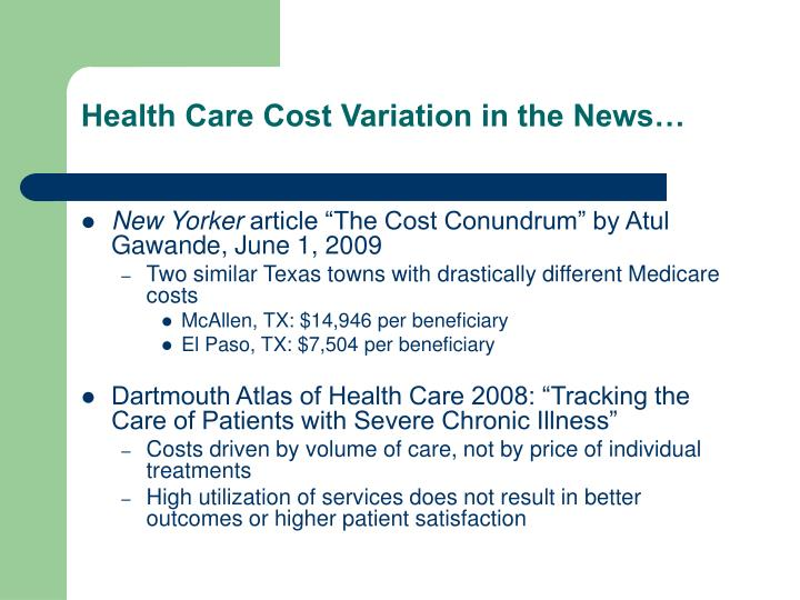 Health Care Cost Variation in the News…