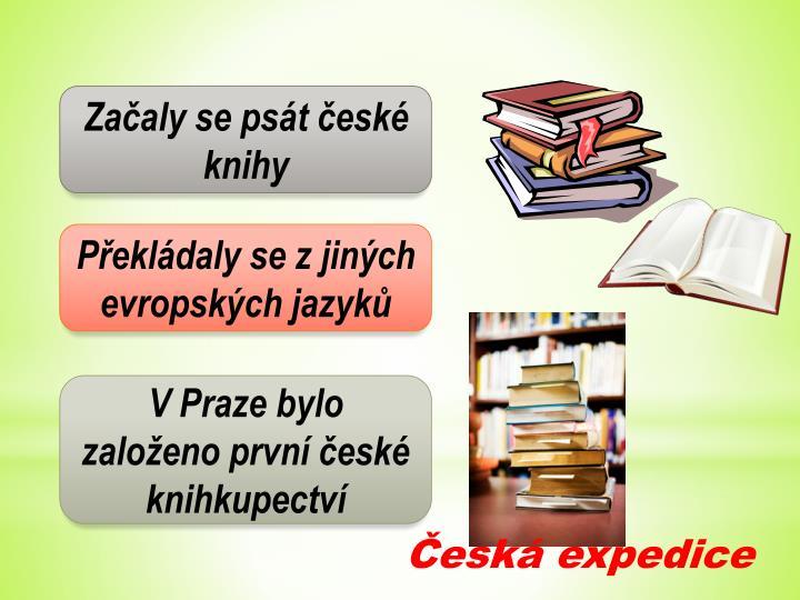 Začaly se psát české knihy