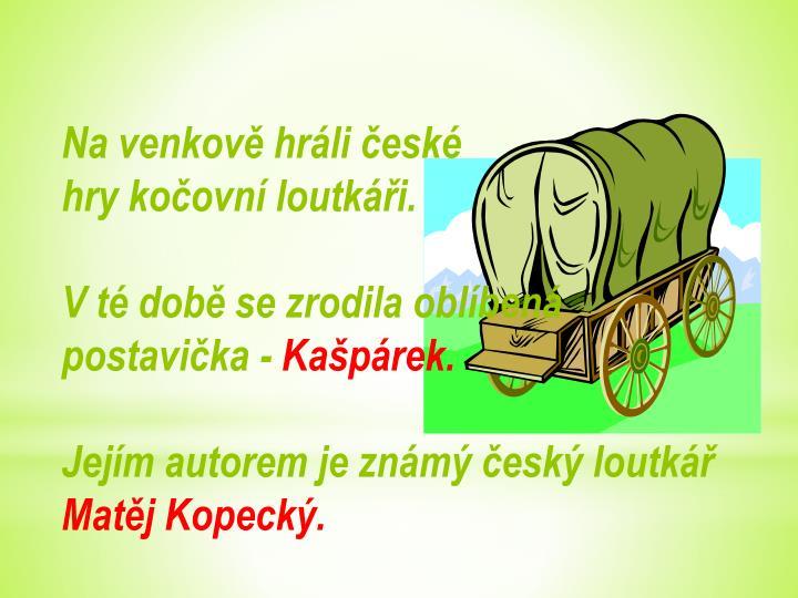 Na venkově hráli české