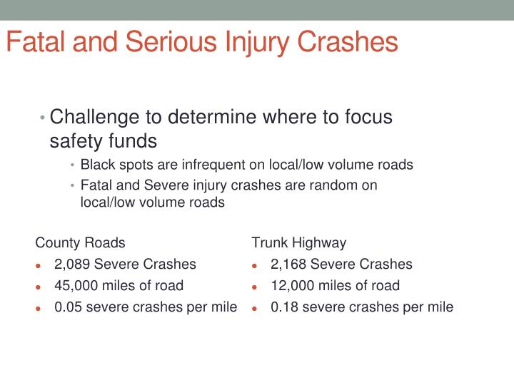 Fatal and Serious Injury Crashes