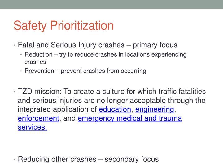 Safety Prioritization