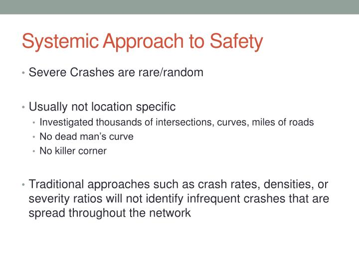 Systemic Approach to Safety