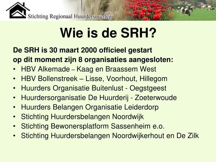 Wie is de SRH?