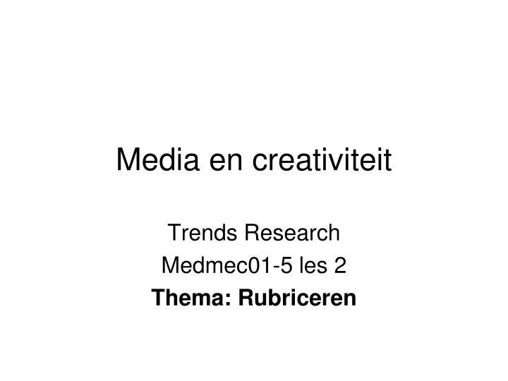 Media en creativiteit