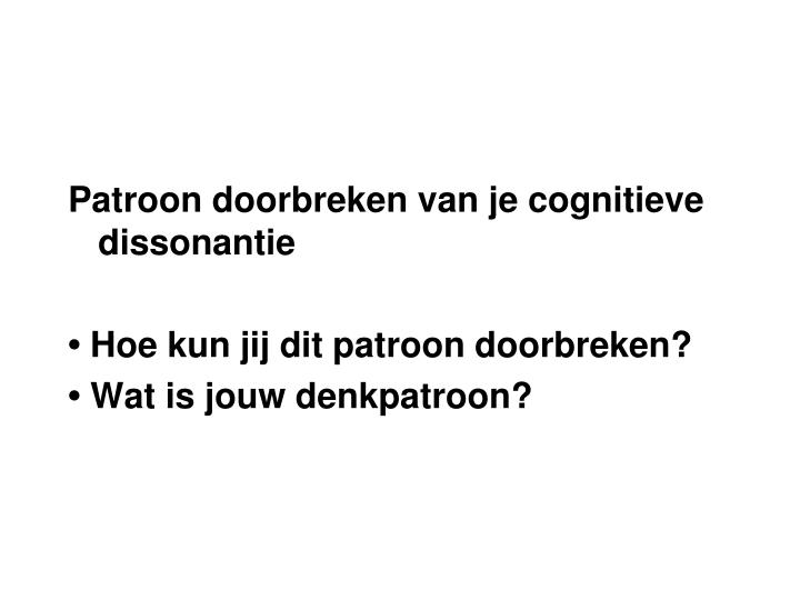 Patroon doorbreken