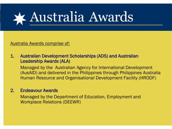 Australia Awards comprise of: