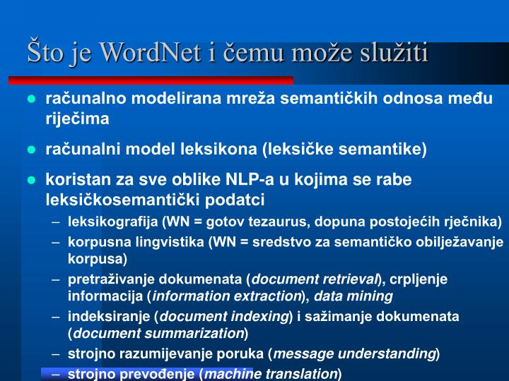 To je wordnet i emu mo e slu iti