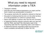 what you need to request information under a tiea
