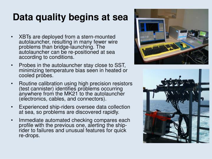 Data quality begins at sea