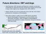 future directions xbt and argo