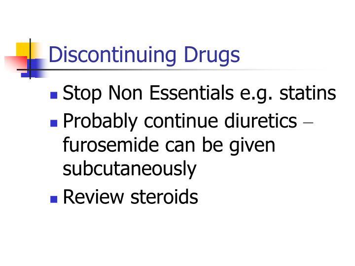 Discontinuing Drugs