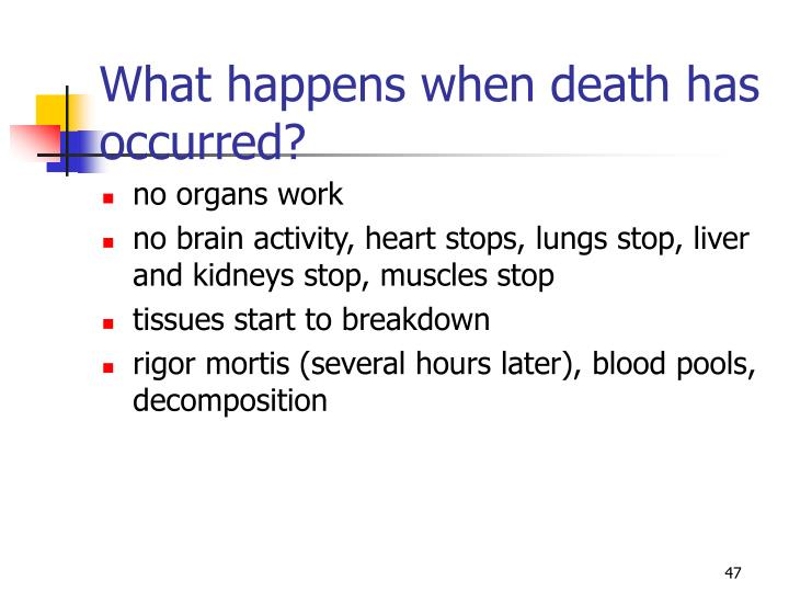 What happens when death has occurred?