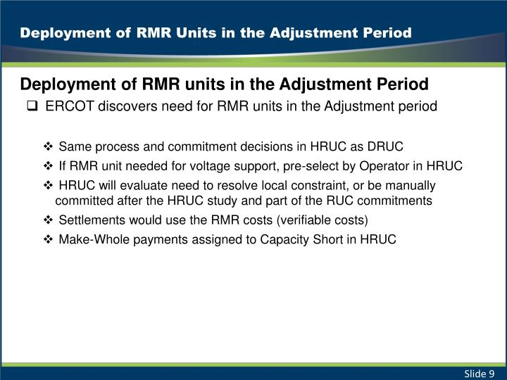 Deployment of RMR Units in the Adjustment Period