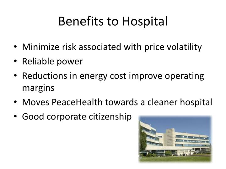 Benefits to Hospital