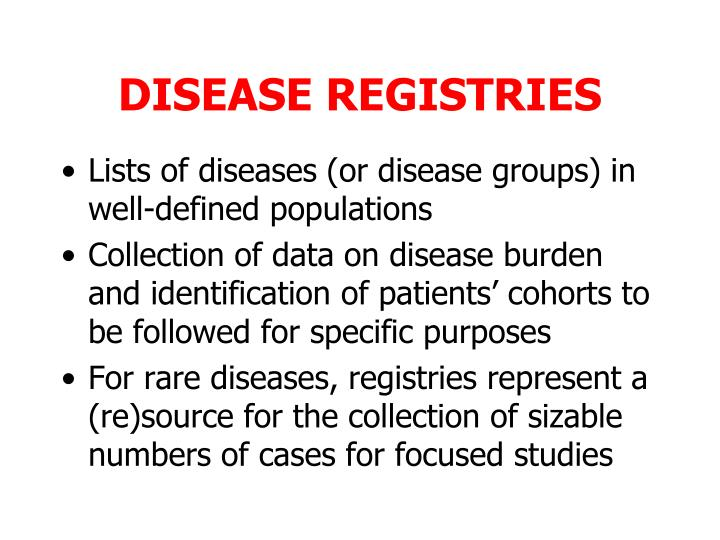DISEASE REGISTRIES