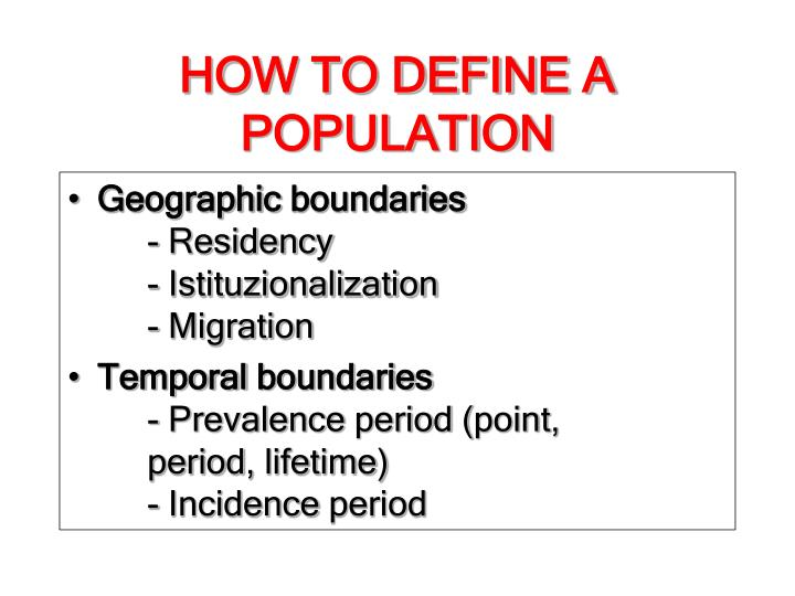 HOW TO DEFINE A POPULATION