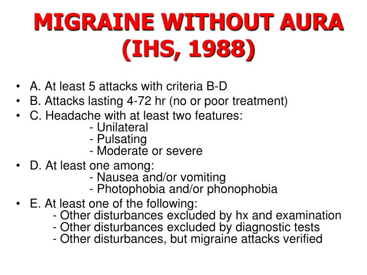 MIGRAINE WITHOUT AURA (IHS, 1988)