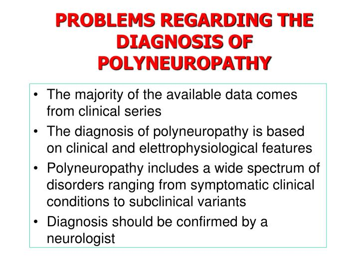 PROBLEMS REGARDING THE DIAGNOSIS OF POLYNEUROPATHY