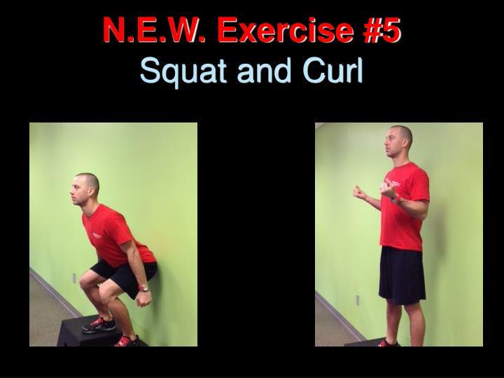 N.E.W. Exercise #5