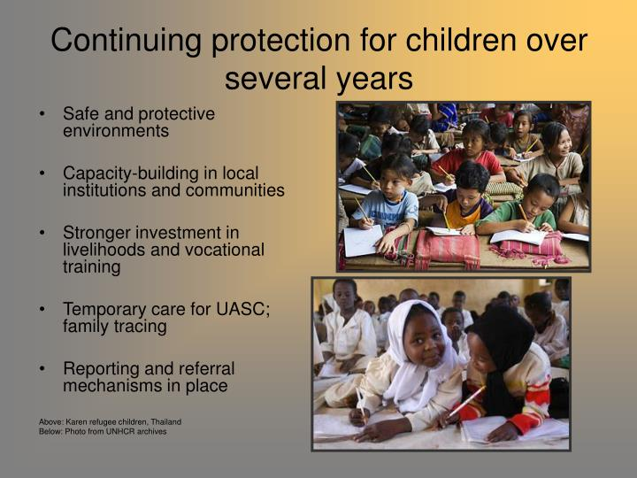 Continuing protection for children over several years