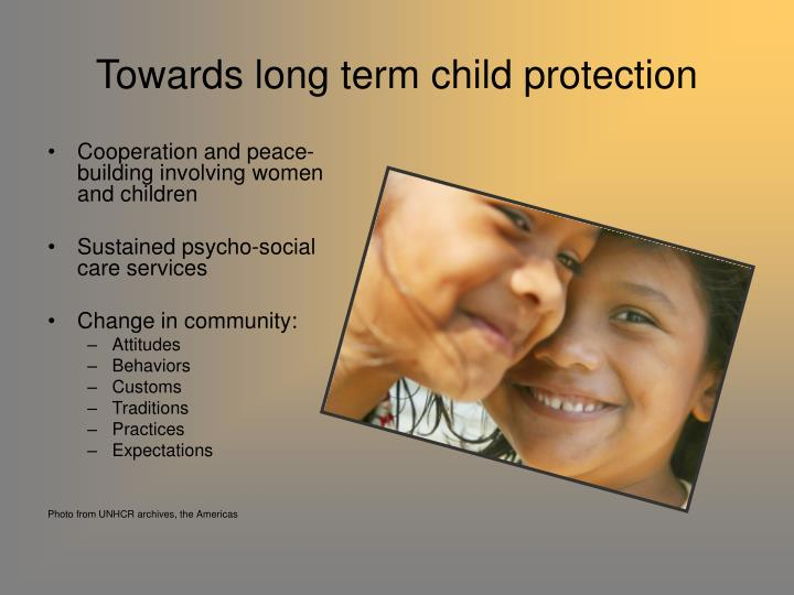 Towards long term child protection