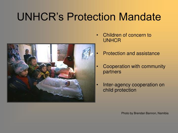 UNHCR's Protection Mandate