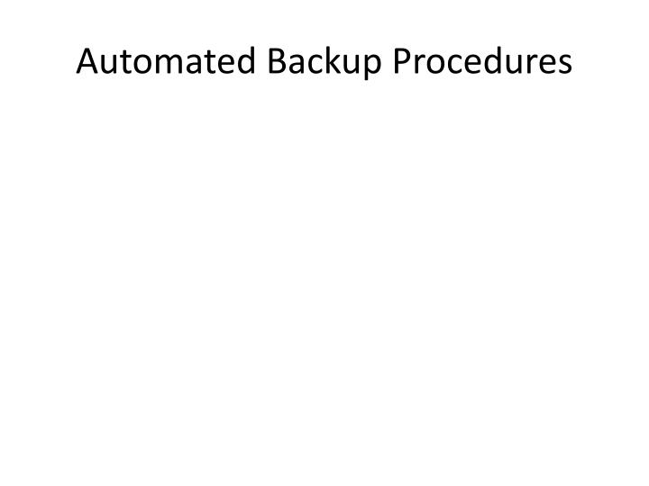 Automated Backup Procedures