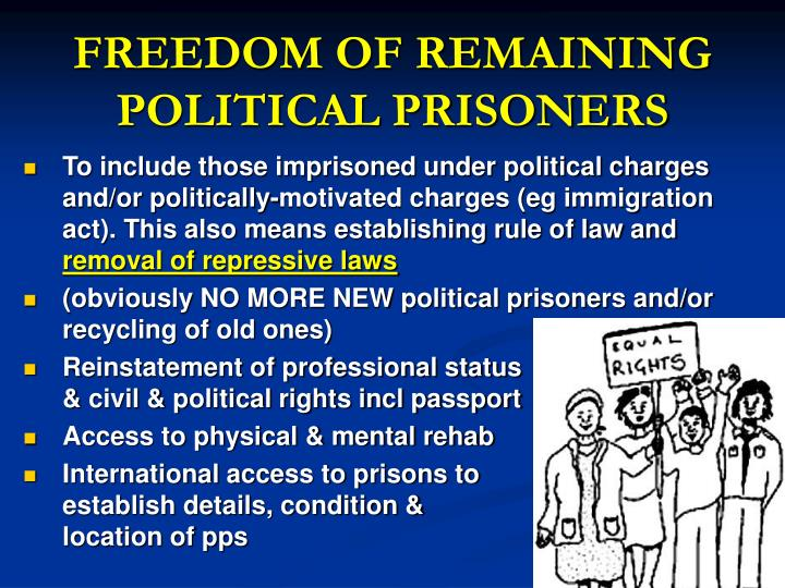 FREEDOM OF REMAINING POLITICAL PRISONERS