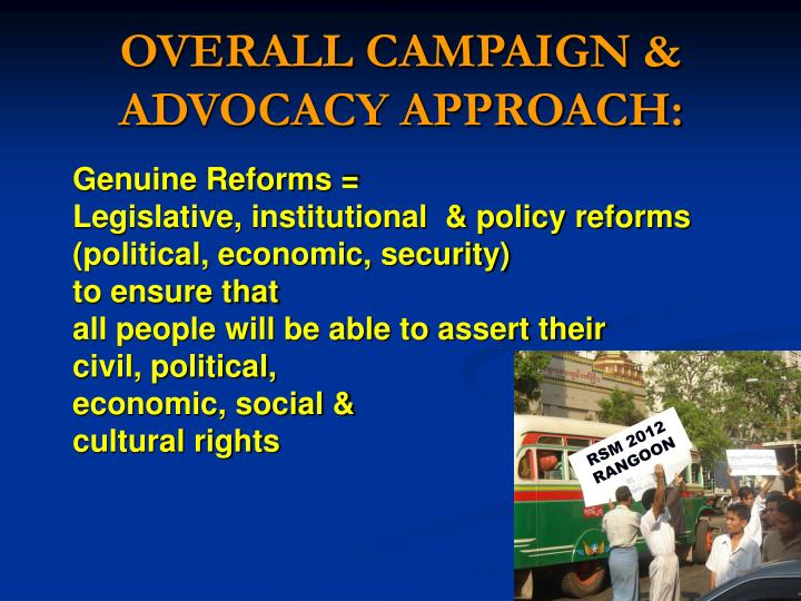 OVERALL CAMPAIGN & ADVOCACY APPROACH: