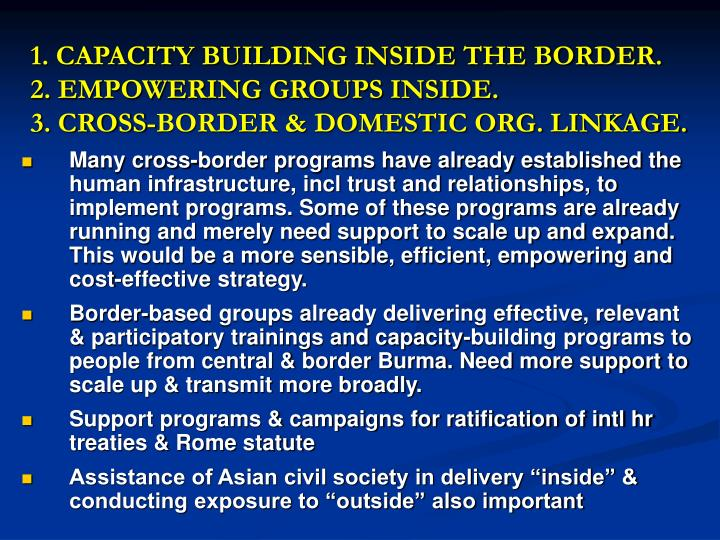 1. CAPACITY BUILDING INSIDE THE BORDER.