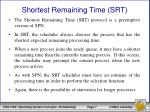 shortest remaining time srt